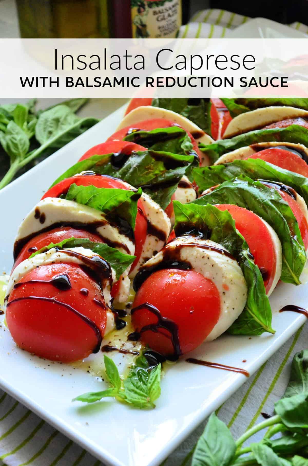 Insalata Caprese with Balsamic Reduction Sauce