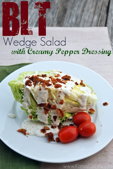 BLT Wedge Salad with Creamy Pepper Dressing - Katie's Cucina