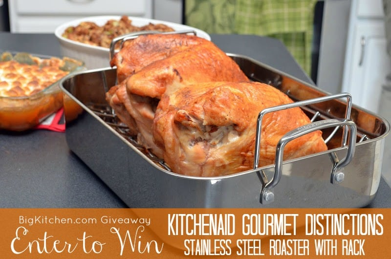 Big Kitchen Giveaway - KitchenAid Gourmet Distinctions Stainless Steel Roaster with Rack