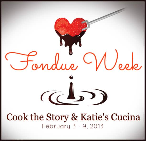 Fondue Week with Cook the Story & Katie's Cucina