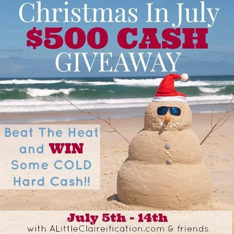 Christmas in July $500 Giveaway!