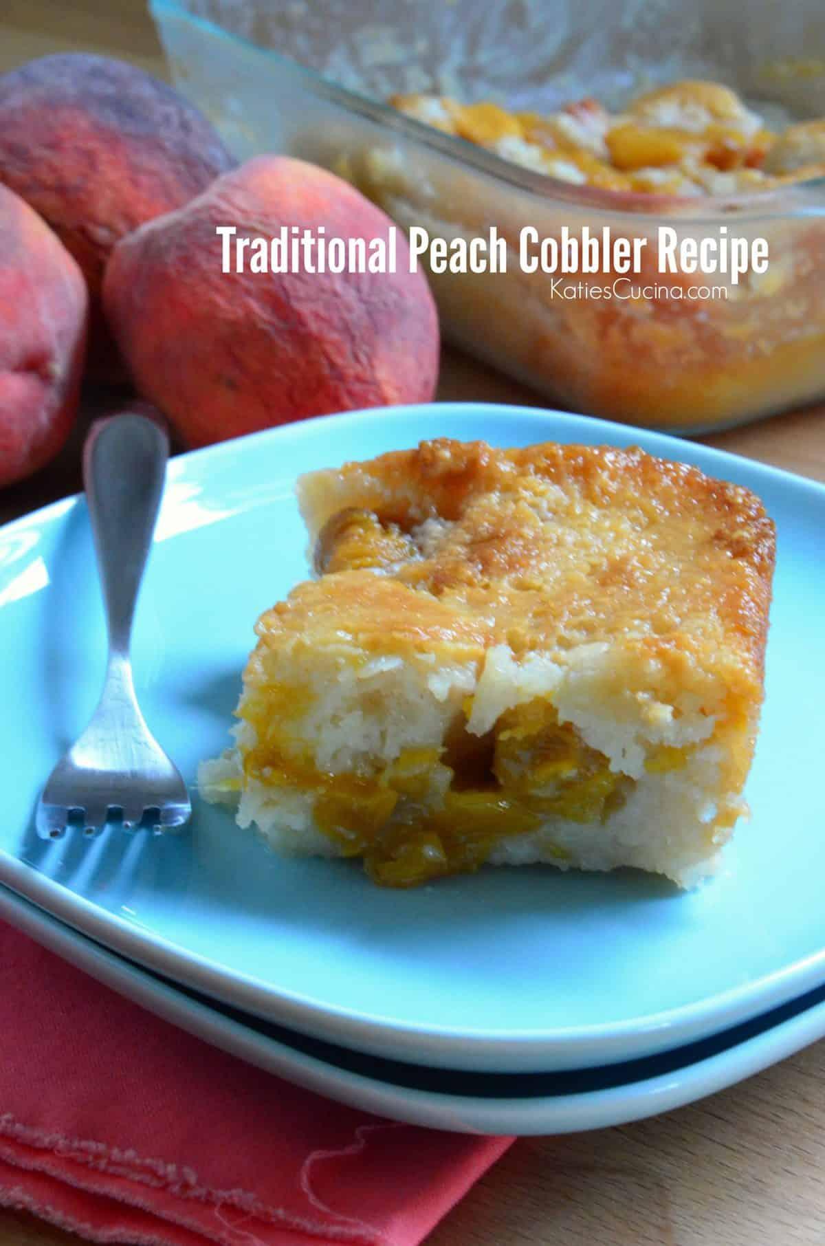 Traditional Peach Cobbler Recipe