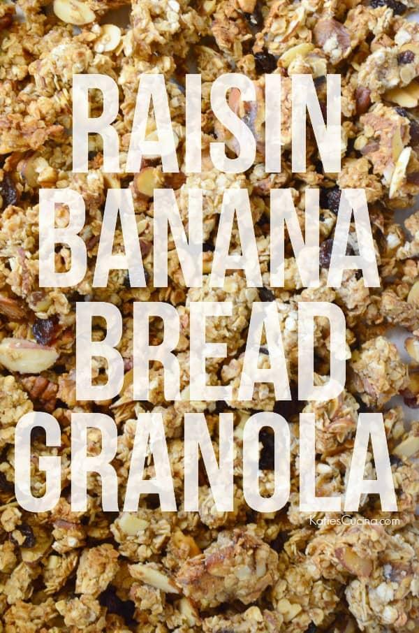 Raisin Banana Bread Granola
