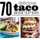70 delicious taco recipes