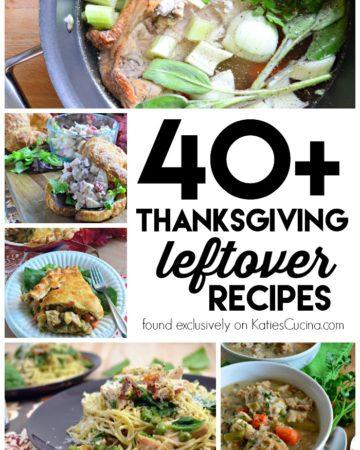 40+ Thanksgiving Leftover Recipes