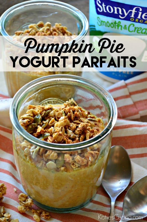Pumpkin Pie Yogurt Parfaits Recipe using @Stonyfield Yogurt! #StonyfieldBlogger