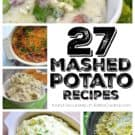 27 Mashed Potato Recipes