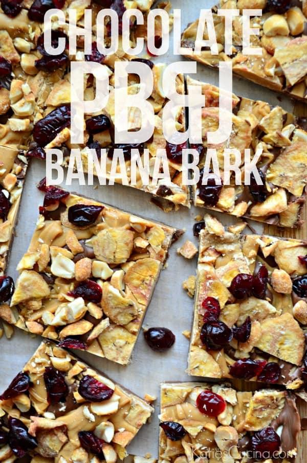 Chocolate PB&J Banana Bark Recipe #ReynoldsHoliday #Ad