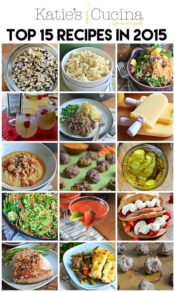 Top 15 Recipes in 2015 on Katie's Cucina