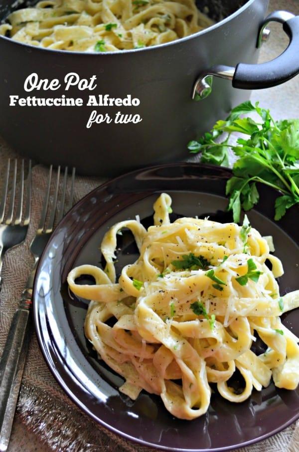 One Pot Fettuccine Alfredo For Two
