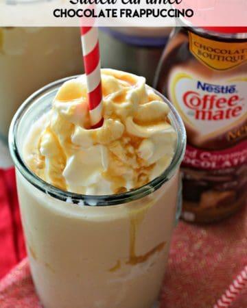 Salted Caramel Chocolate Frappuccino Recipe o #ChocolateBoutique, #ButFirstCoffeeMate, #ad