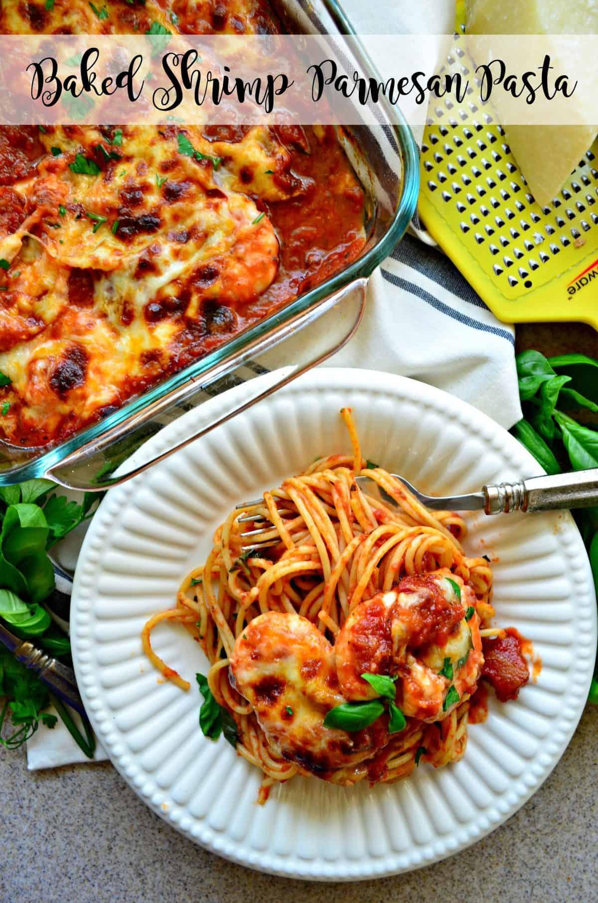 Baked Shrimp Parmesan Pasta #SimmeredInTradition #Ragu #Ad