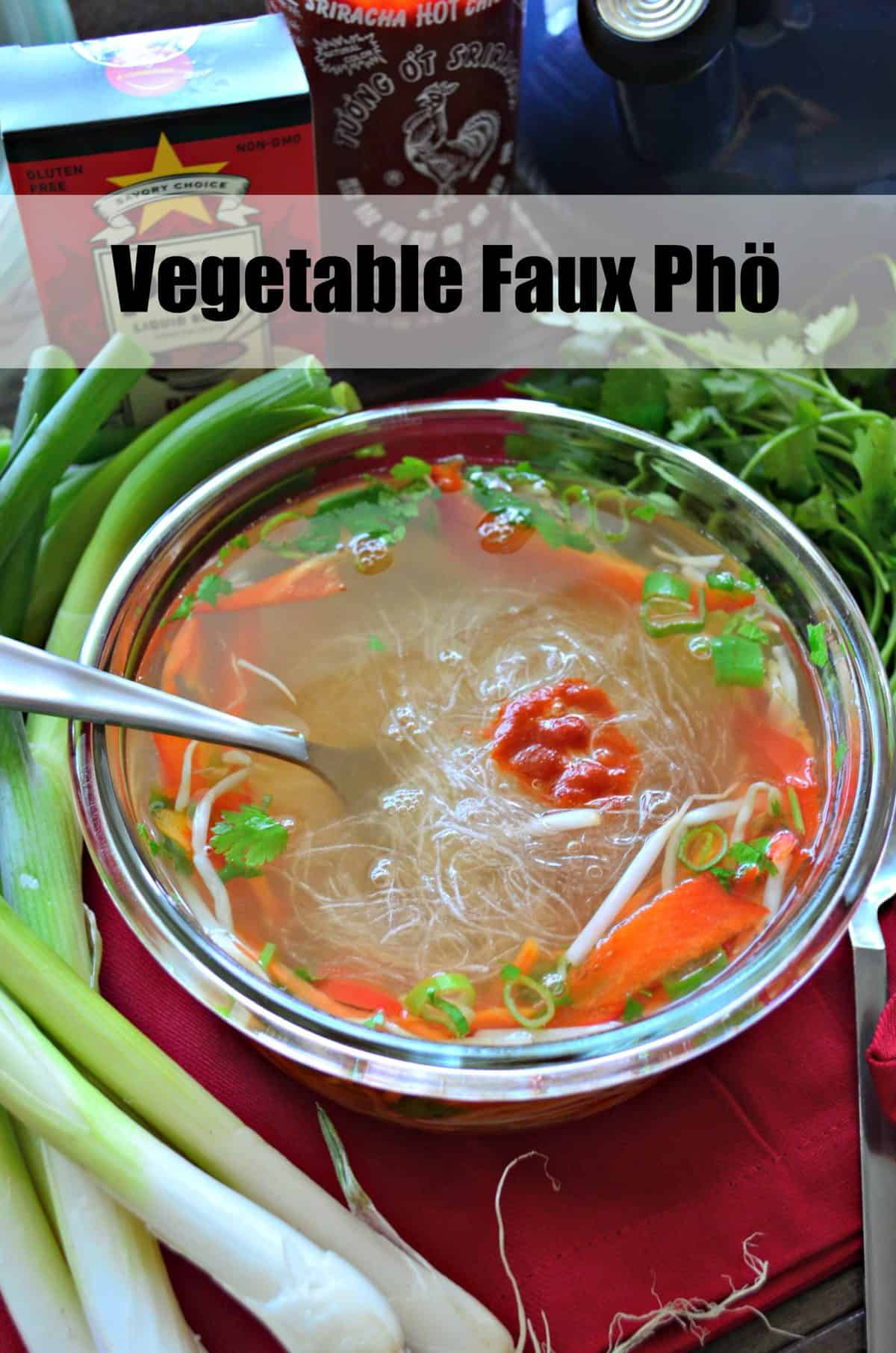 glass bowl of clear broth with sliced peppers, cilantro, bean sprouts, rice noodles, and sriracha with title text.