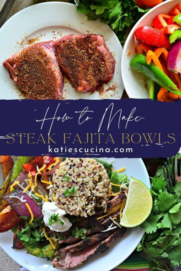 Two photos split by recipe title text; top of raw steaks on a plate, bottom of a bowl filled with vegetables, quinoa, and steak.