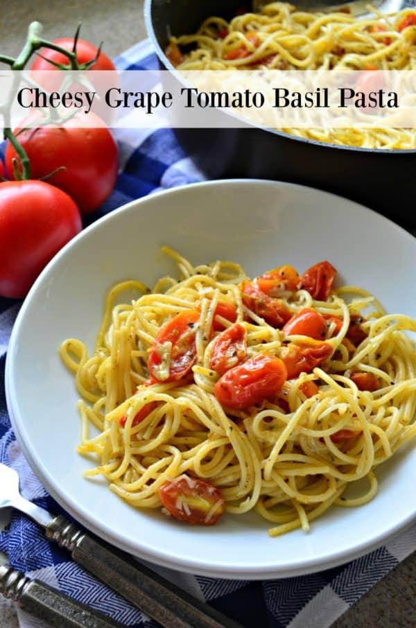 Cheesy Grape Tomato Basil Pasta #ElevateYourPlate #MyDorot #Ad
