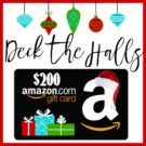 Deck the Halls $200 Amazon Gift Card Giveaway!