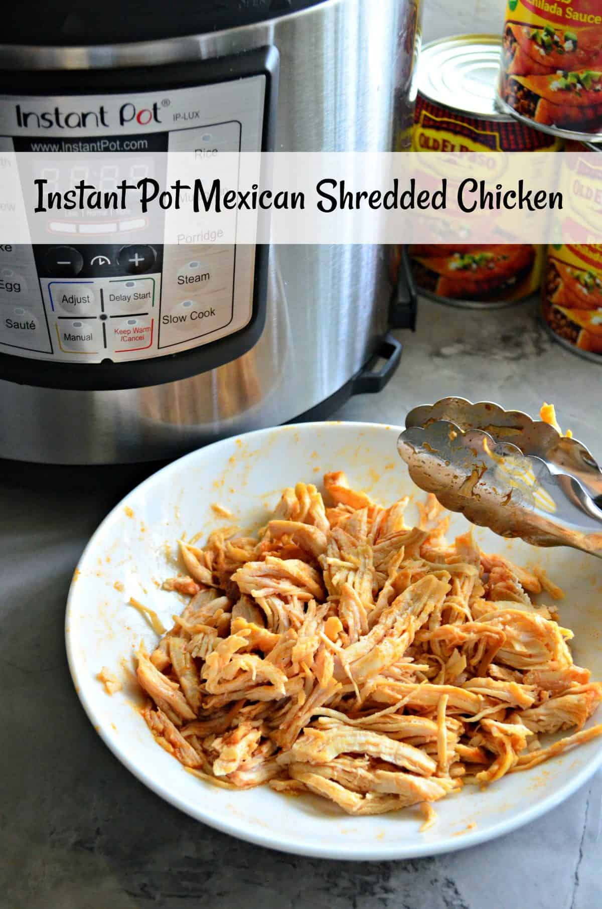white bowl of shredded chicken with orange/red sauce and tongues on countertop in front of instant pot with title text.