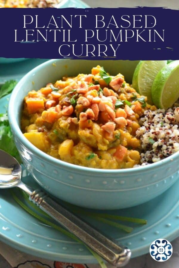 Close up of an aqua bowl filled with pumpkin curry with recipe title text on image for Pinterest.