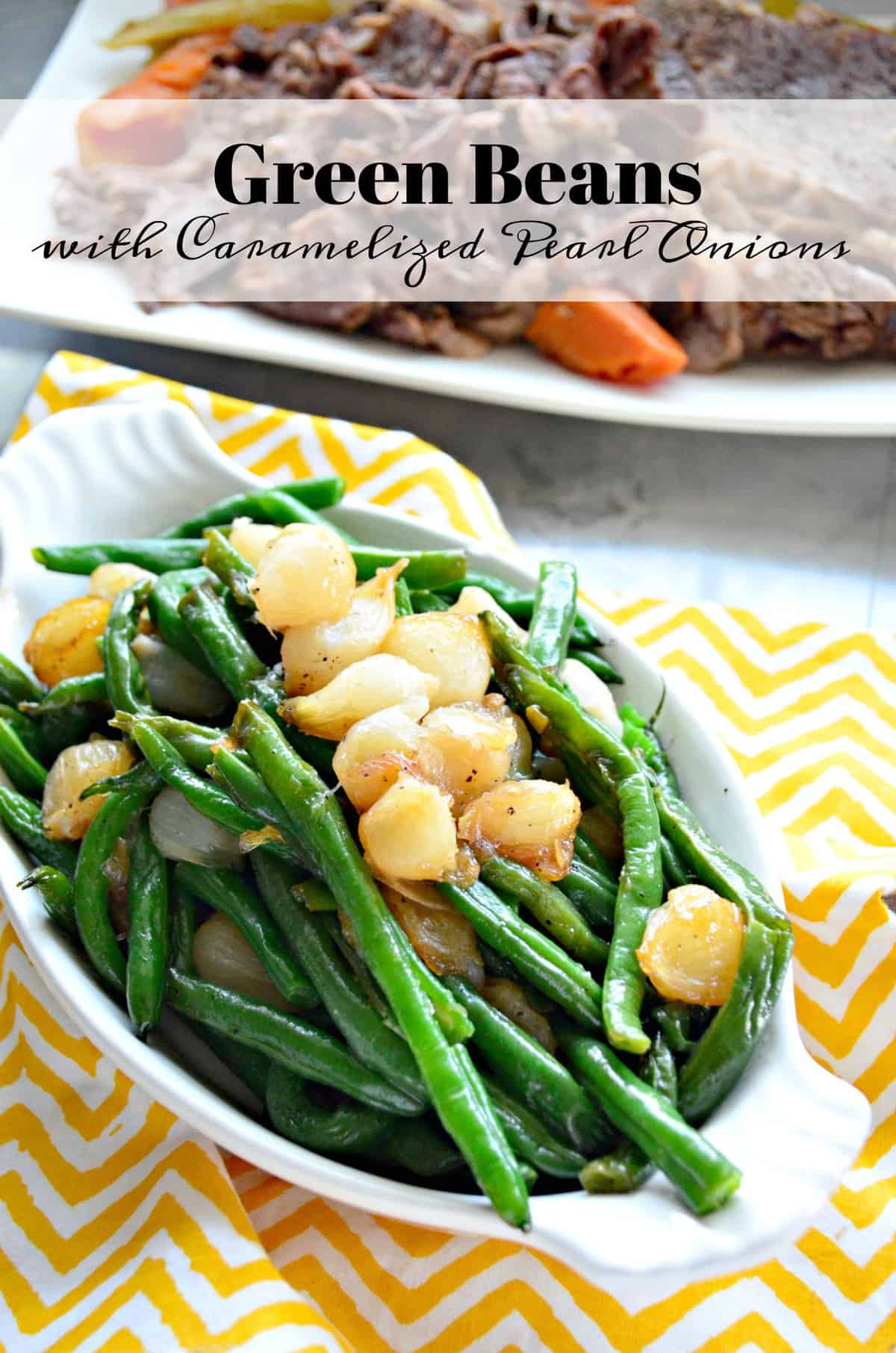 Green Beans with Caramelized Pearl Onions in white oval with title text.