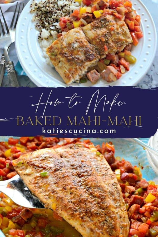 Two photos of a cooked mahi filet with recipe title text in the middle of the two photos.