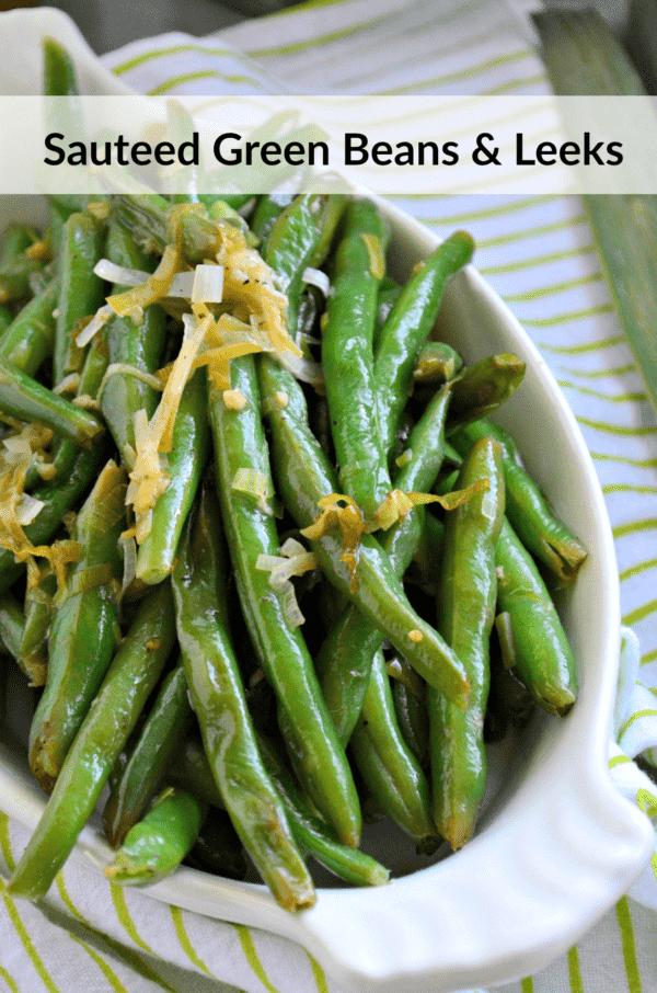 Sauteed Green Beans & Leeks - Katie's Cucina