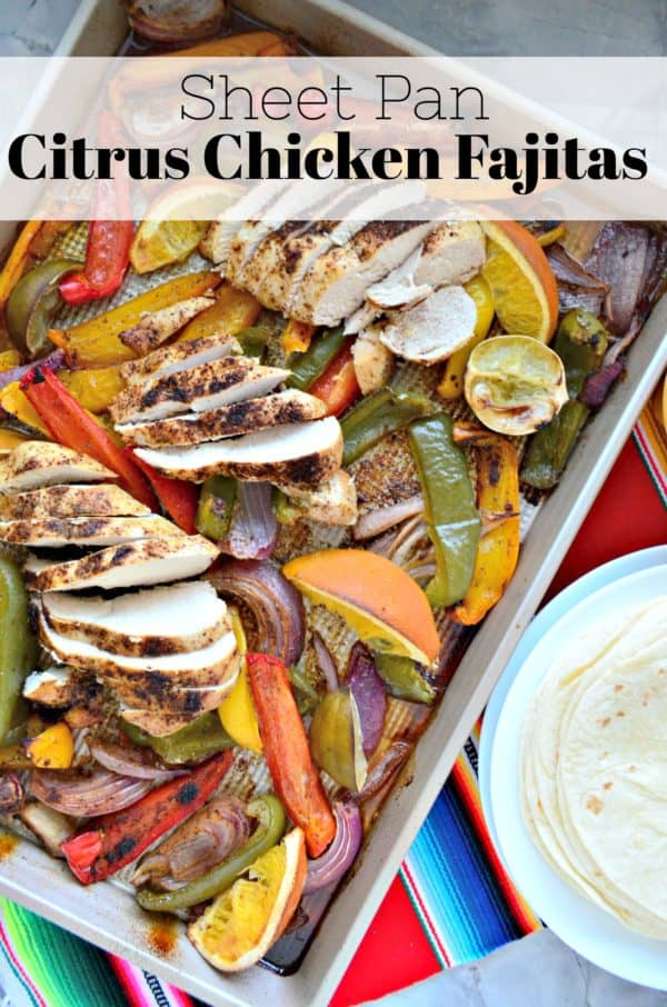 Sheet Pan Citrus Chicken Fajitas