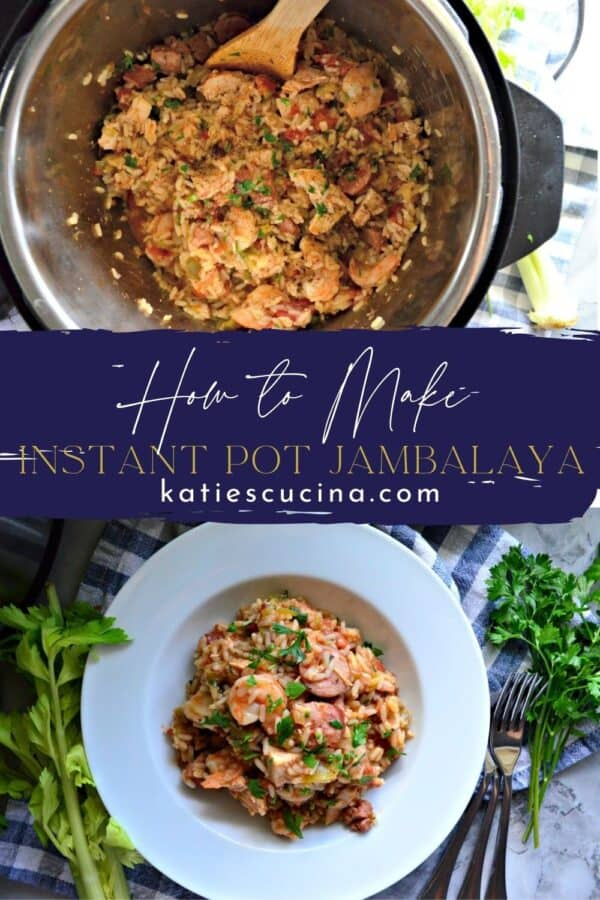 Two photos split by text on image; top of rice in Instant Pot, bottom of white bowl filled with jambalaya.