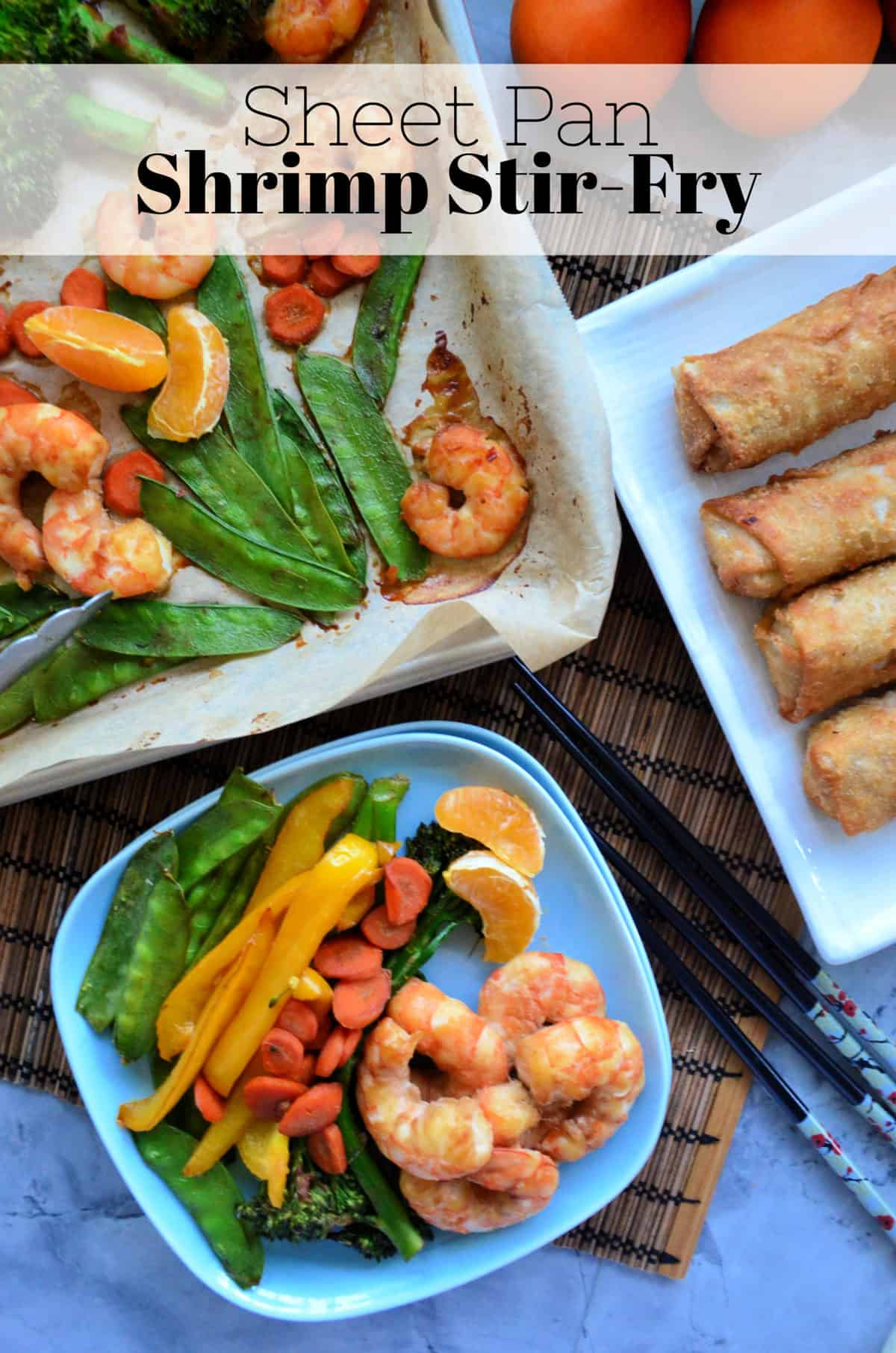 plated stir fried veggies and shrimp next to pan and platter of eggrolls with title text.