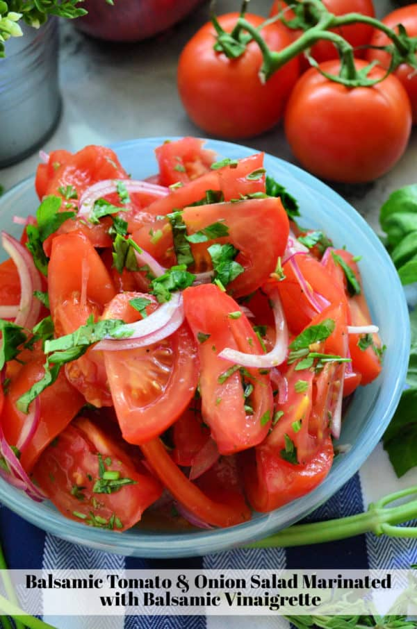 Balsamic Tomato & Onion Salad Marinated with Balsamic Vinaigrette