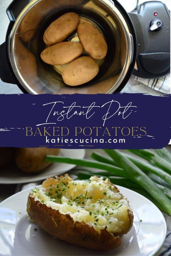Two photos: top of Instant Pot of baked potatoes, bottom of fluffed potato.