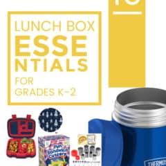 10 Lunch Box Essentials for Grades K-2