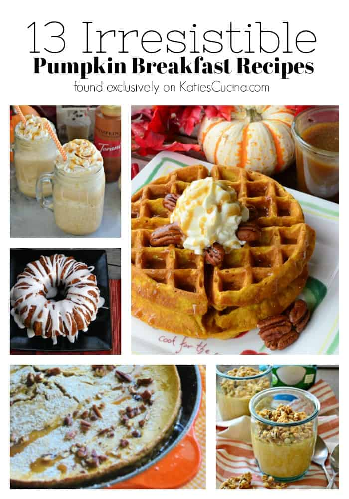 13 Irresistible Pumpkin Breakfast Recipes title with collage of dessert looking recipes.