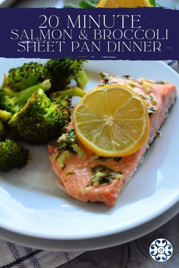 Salmon slice on a white plate with broccoli with recipe title on text for Pinterest.
