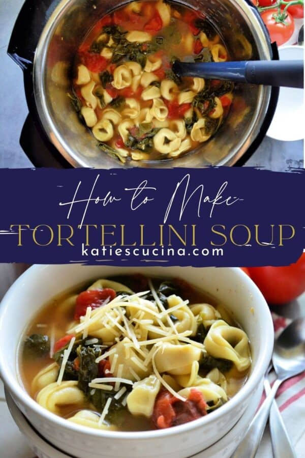 Two photos of tortellini soup with text in the middle for Pinterest.