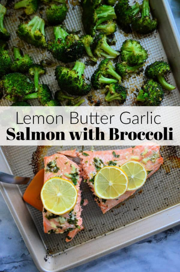 Lemon Butter Garlic Salmon with Broccoli on a pan with title text for pinterest.