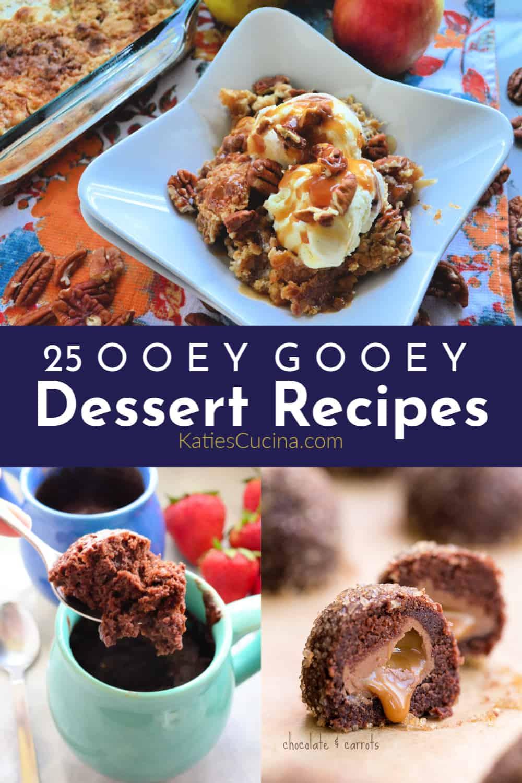 25 Ooey Gooey Dessert Recipes