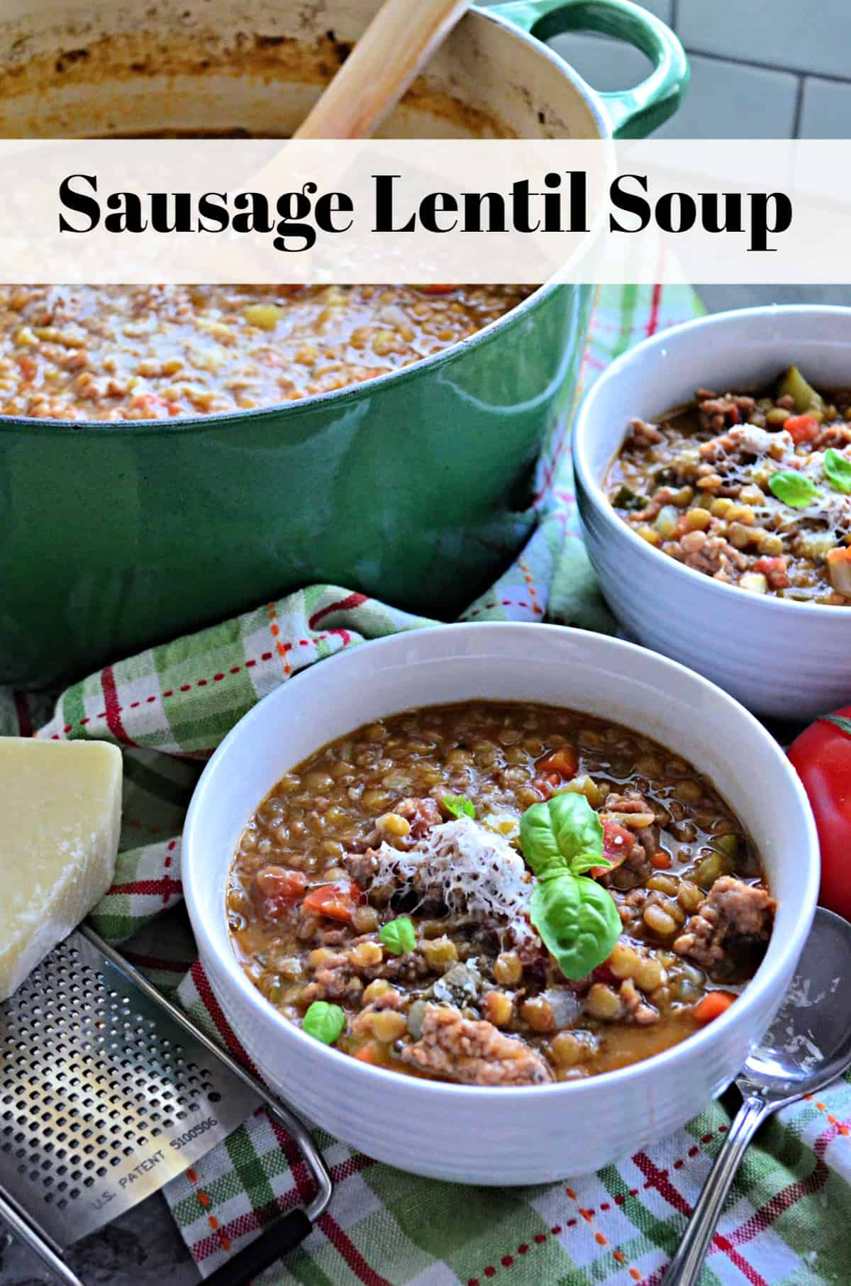 two bowls of Sausage Lentil Soup next to pot of remaining soup with title text on photo.