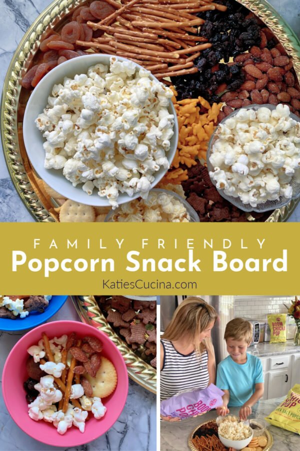 Family Friendly Popcorn Snack Platter Photo Collage with title Text for pinterest.