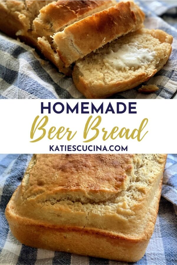 Vertical Pinterest Pin with two images of two different angles of Beer Bread.