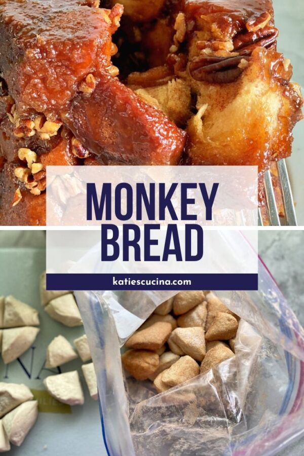 Twp photos of process and finished monkey bread recipe with text.