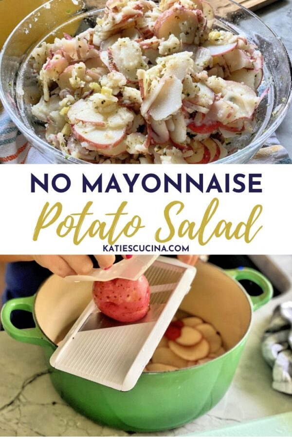 Two photos; bowl of potato salad and a potatoes slicing on mandolin with text.