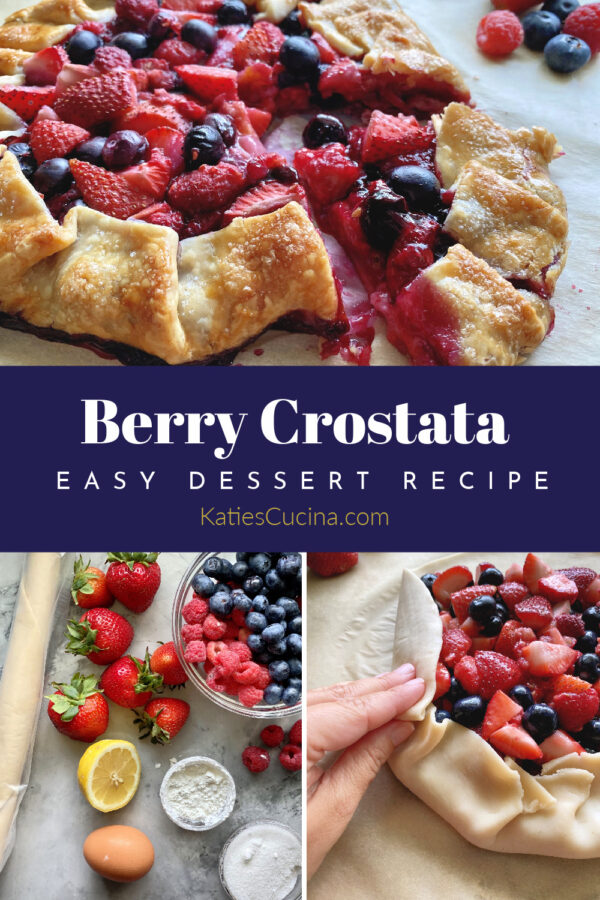 Three photo split with text for pinterest: finished berry crostata, ingredients, and folding crust.