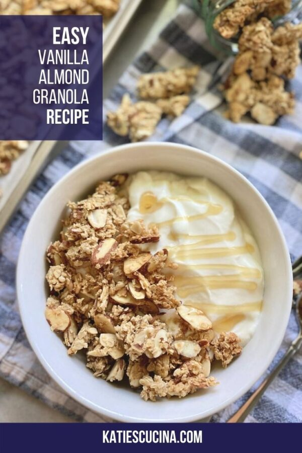 Top view of bowl of yogurt with granola with text on image for Pinterest.