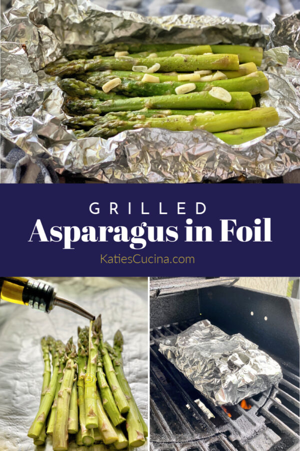 Top photo of asparagus in a foil pouch, bottom of foil on grill, and oil on asparagus.