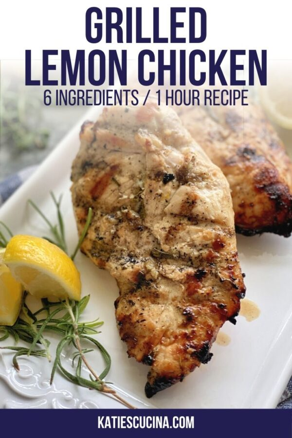 Grilled chicken breast on a white plate with fresh lemon wedges and rosemary with text.