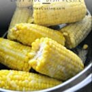 Cooked corn on the cob staggered in a black pot with text.