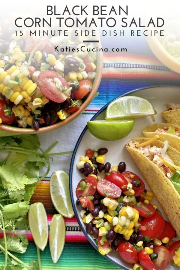 Top view of corn black bean tomato salad wiht taco on plate.