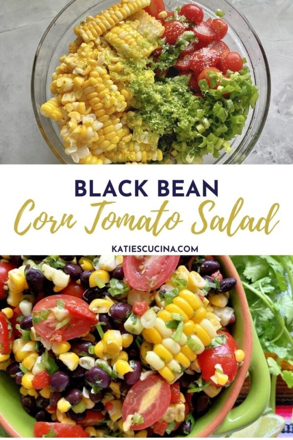 Two photos: Top of ingredients for salad. Bottom up close of corn black bean tomato salad.