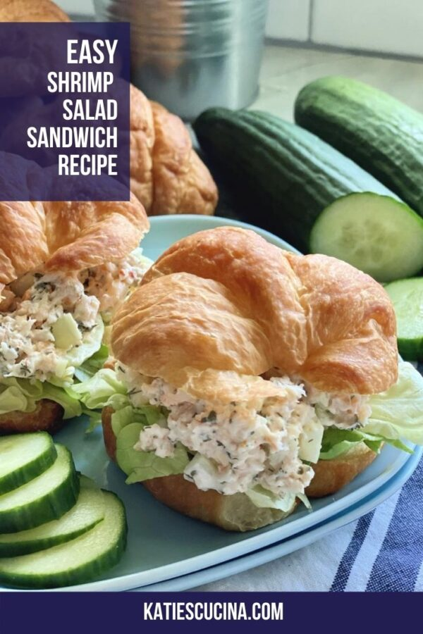 Shrimp salad croissants on a blue plate with text on image for Pinterest.