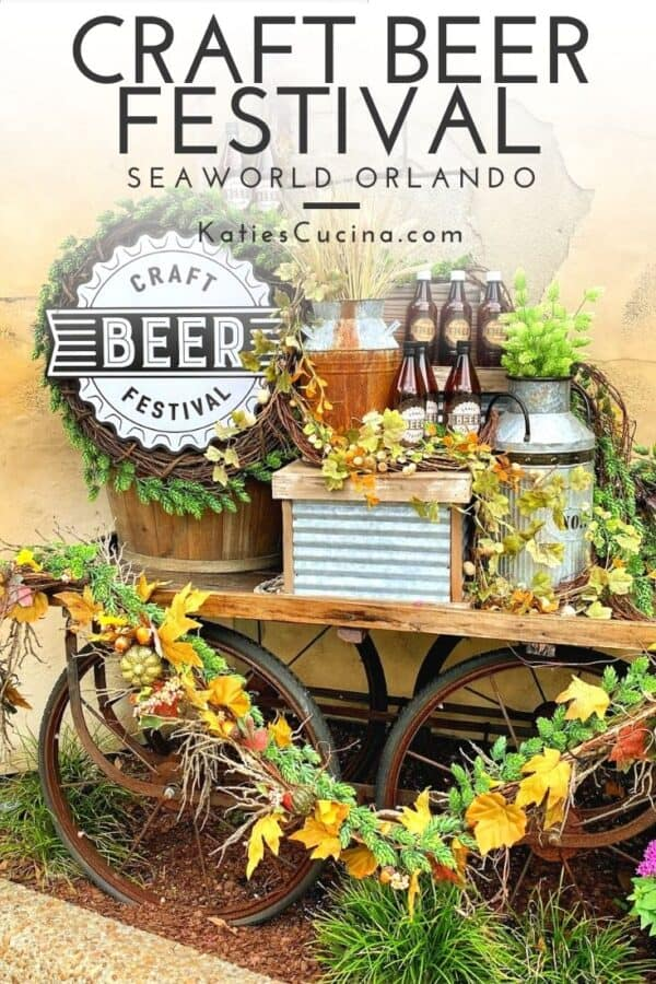 Wagon with flowers draped on it and Craft Beer Festival Sign with bottles and text on image for Pinterest.